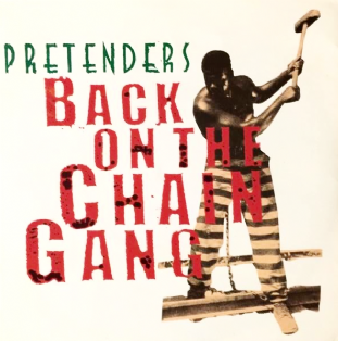 "Pretenders (The) ‎- Back On The Chain Gang (7"") (VG-/VG)"